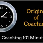 The Origins of Coaching