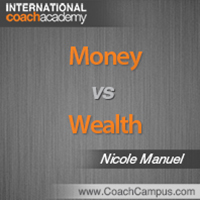 Nicole Manuel Power Tool Money vs Wealth