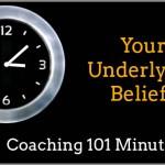 Your Underlying Beliefs