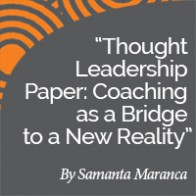 Samanta Maranca Research Paper thumbnail Thought Leadership Paper: Coaching as a Bridge to a New Reality