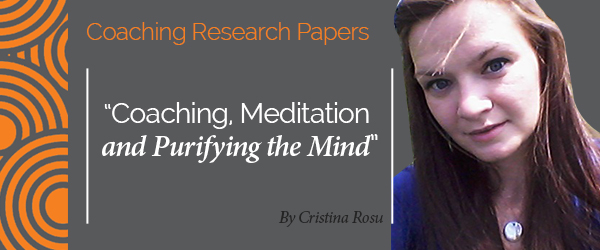 Cristina Rosu Research Paper Coaching, Meditation and Purifying the Mind