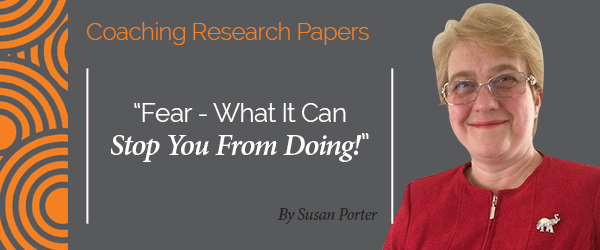 Susan Porter Research Paper Fear - What It Can Stop You From Doing