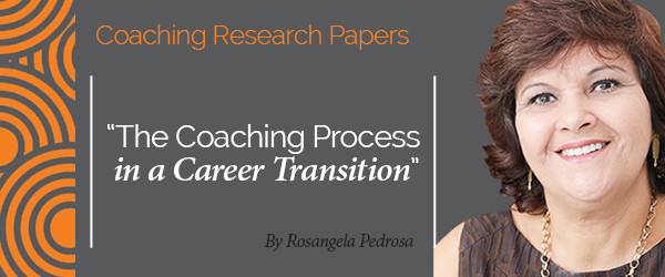 Rosangela Rezende Pedrosa Research Paper The Coaching Process in a Career Transition
