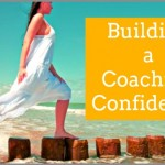 Building A Coaching Confidence
