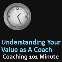 your value as a coach