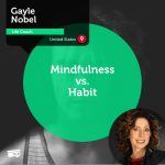 Power Tool: Mindfulness vs. Habit