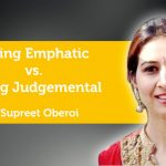 Power Tool: Being Emphatic vs. Being Judgemental
