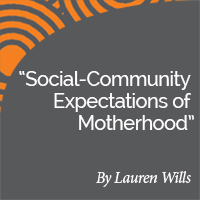 Research Paper: Social-Community Expectations of Motherhood