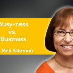 Power Tool: Busy-ness vs. Business