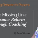 Research Paper: The Missing Link: Prisoner Reform through Coaching