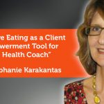 Research Paper: Intuitive Eating as a Client Empowerment Tool for the Health Coach