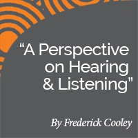 Research Paper: A Perspective on Hearing & Listening