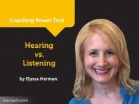 Power Tool: Hearing vs. Listening