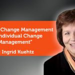 Research Paper: Business Change Management and Individual Change Management