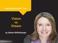 Power Tool: Vision vs. Dream