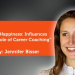 Research Paper: Career Happiness: Influences and the Role of Career Coaching