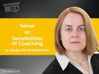 Power Tool: Sense vs. Sensibilities of Coaching
