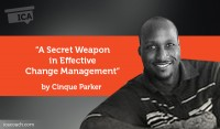 Research Paper: A Secret Weapon in Effective Change Management