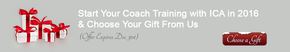 Start Your Coach Training with ICA in 2016 & Choose Your Gift From Us