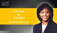 Power Tool: Courage vs. Comfort