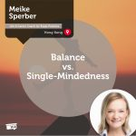 Power tool: Balance vs. Single-Mindedness