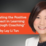 Research Paper: Creating the Positive Impact in Learning Through Coaching