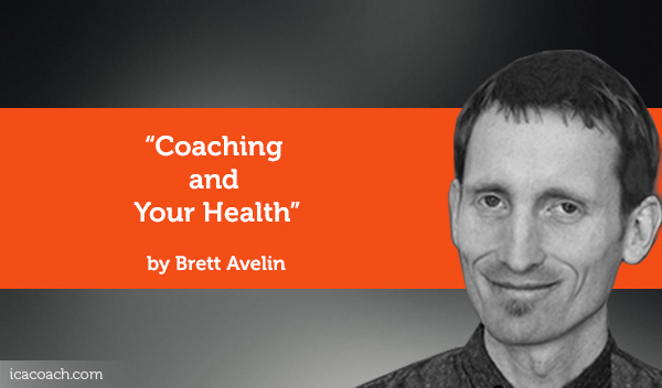 brett-averlin-coaching-and-your-health