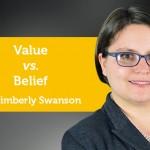 Power Tool: Value vs. Belief