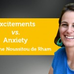 Power Tool: Excitements vs. Anxiety