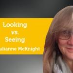 Power Tool: Looking vs. Seeing