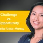 Power Tool: Making Lemonade: Challenge vs. Opportunity