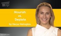 Power Tool: Nourish vs. Deplete