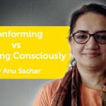 Power Tool: Conforming vs. Choosing Consciously