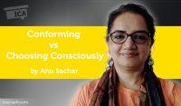Power Tool: Conforming vs. Choosing Consciously