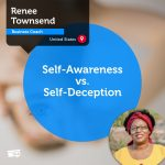 Power Tool: Self-Awareness vs Self-Deception