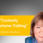Power Tool: Curiosity vs. Fortune-Telling