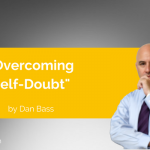 Power Tool: Overcoming Self-Doubt