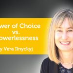 Power Tool:  Power of Choice vs. Powerlessness