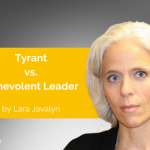 Power Tool: Tyrant vs. Benevolent Leader