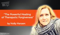 Research Paper: The Powerful Healing of Theraputic Forgiveness