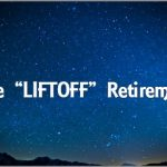 "Coaching Model: The ""LIFTOFF"" Retirement"