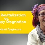 Power Tool: Happy Revitalization vs. Unhappy Stagnation