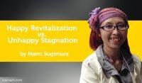 Power Tool: Happy Revitalization vs. Unhappy Stagnation