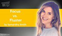 Power Tool: Focus vs. Fluster