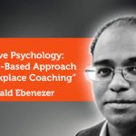 Research Paper: Positive Psychology: Strengths-Based Approach and Workplace Coaching