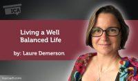 Coaching Case Study: Living a Well Balanced Life