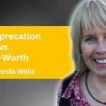Power Tool: Self-Deprecation vs. Self-Worth