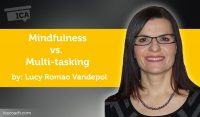 Power Tool: Mindfulness vs. Multi-tasking