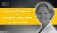 Power Tool: Emotional Awareness vs. Emotional Attachment