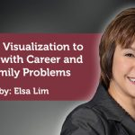 Coaching Case Study: Using Visualization to Cope with Career and Family Problems